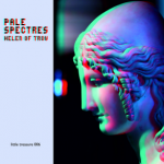 pale_spectres_helen_of_troy_130322