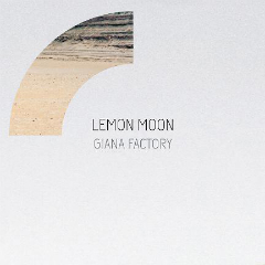 Giana Factory_LEMON MOON