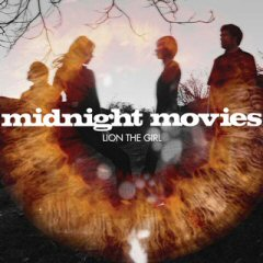 Midnight Movies / Lion The Girl