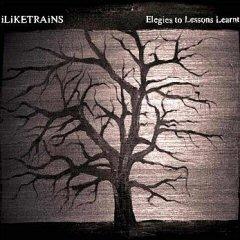 iLiKETRAiNS / Elegies To Lessons Learnt