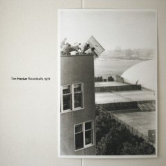 Tim Hecker / Ravedeath, 1972