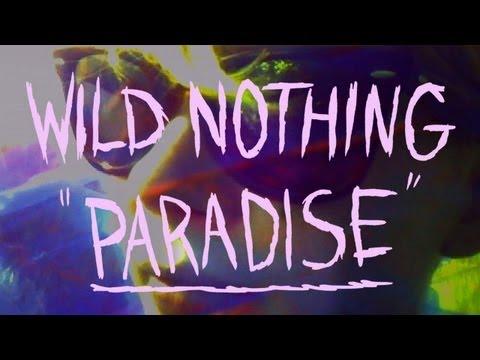 Wild Nothing – «Paradise»