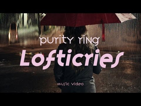 Purity Ring – « Lofticries »
