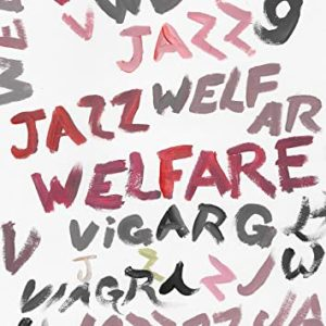 Pochette album Viagra Boys Jazz Welfare