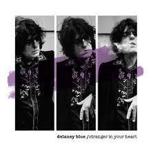 Pochette Delaney Blue Stranger in your heart